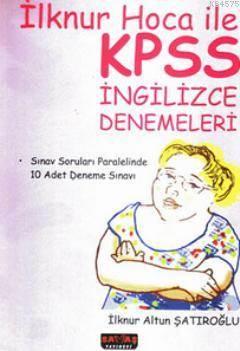 İlknur Hoca İle KPSS İngilizce Denemeleri