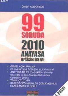 99 Soruda Anayasa Değişiklikleri