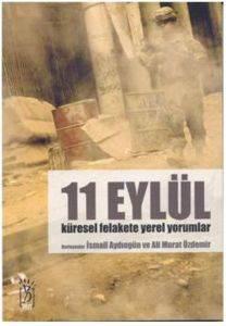 ,11 Eylül Küresel Felakete Yerel Yorumlar