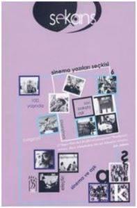 Sekans Sinema Yazıları Seçkisi-6 Sinema ve Aşk