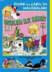 Pınar İle Çakıl'ın Maceraları Okulun İlk Günü