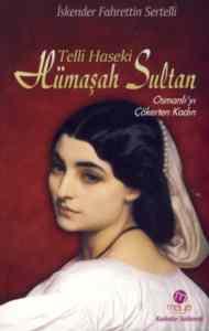 Telli Haseki Hümaşah Sultan