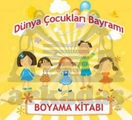 Dünya Çocukları Bayramı - Boyama Kitabı