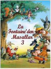 La Fontaine'den Masallar 3