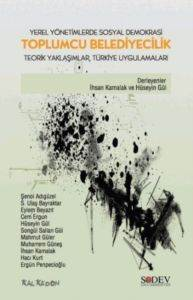 Yerel Yönetimlerde Sosyal Demokrasi Toplumcu Belediyecilik