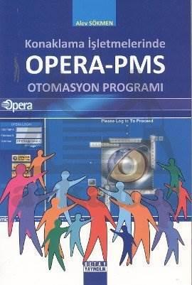 Konaklama İşletlerinde Opera-Pms