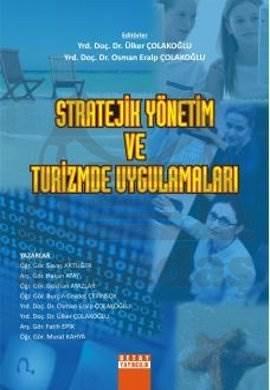 Stratejik Yönetim Ve Turizmde Uygulamalari