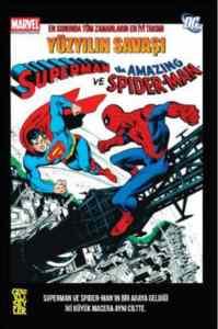 Süpermen Ve Spıder-Man Yüzyılın Savaşı