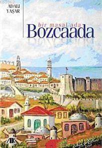 Bir Masal Ada Bozcaada