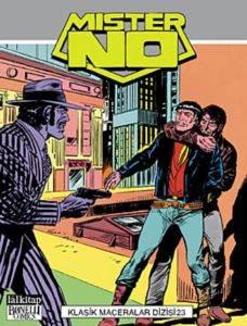 Mister No 23 - Gangisterler, Ölümüne Doğru