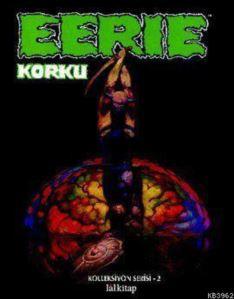 Eerie Cilt: 2 Korku; Creepy Kolleksiyon Serisi 1