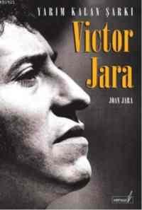 Victor Jara:Yarım Kalan Şarkı