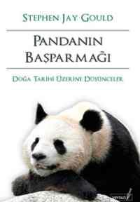 Pandanın Baş Parmağı (Doğa Tarihi Üzerine Düşünceler)