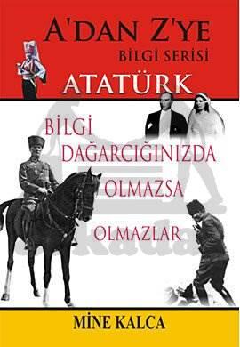 A'dan Z'ye Bilgi Serisi Atatürk
