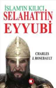 İslam'ın Kılıcı Selahattin Eyyubi