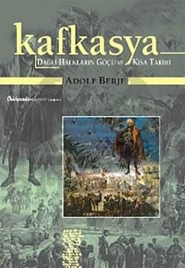 Kafkasya Dağlı Halkların Göçü ve Kısa Tarihi