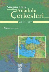 Sürgün Halk Anadolu Çerkesleri