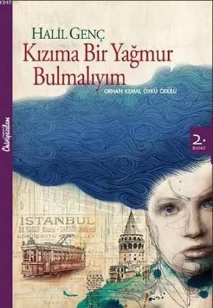 Kızıma Bir Yağmur Bulmalıyım; Orhan Kemal Öykü Ödülü