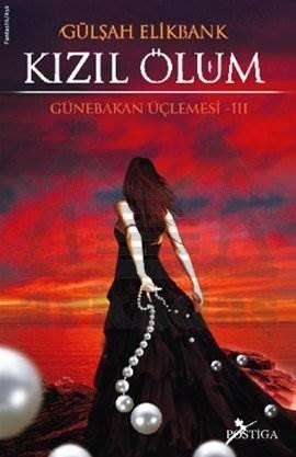 Kızıl Ölüm Günebakan Üçlemesi-3