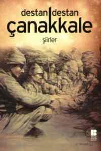 Destan Destan Çanakkale - Şiirler