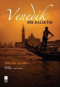 Venedik Bir Balıktır