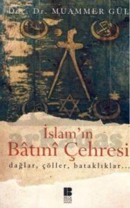İslam'ın Batınî Çehresi