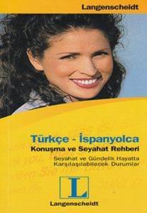 Türkçe - İspanyolca Konuşma ve Seyahat Rehberi