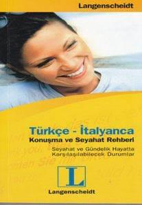 Türkçe - İtalyanca Konuşma ve Seyahat Rehberi