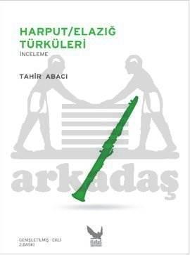 Harput Elazığ Türküleri
