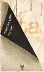 Poeta Non Grata (2000'ler Şiirinde Yürüyüş Serisi)