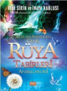 İki İslam Aliminden Geniş Rüya Tabirleri Ansiklopedisi