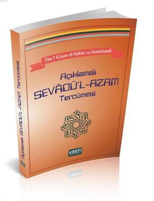 Açıklamalı Sevâdü'l-Azam Tercümesi