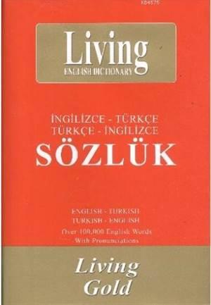 Living Gold / İngilizce-Türkçe - Türkçe-İngilizce Sözlük