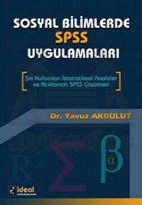 Sosyal Bilimlerde SPSS Uygulamaları