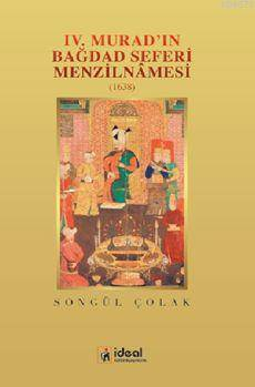 Iv.Murad'In Bağdad Seferi Menzilnamesi(1638)