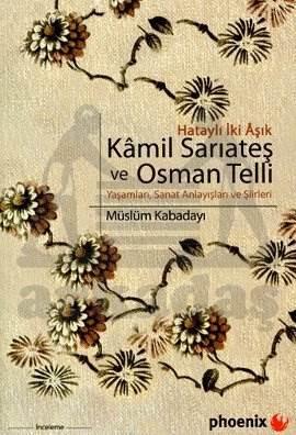 Hataylı İki Aşık Kamil Sarıateş ve Osman Telli