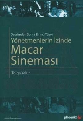Yönetmenlerin İzinde-Macar Sineması
