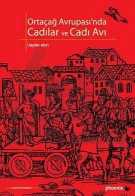 Ortaçağ Avrupasında Cadılar ve Cadı Avı