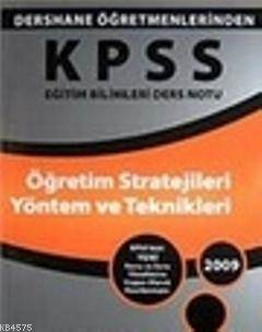 KPSS Eğitim Bilimleri Ders Notu  Öğretim Stratejileri Yöntem Ve Teknikleri