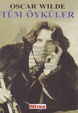 Oscar Wilde Tüm Öyküler