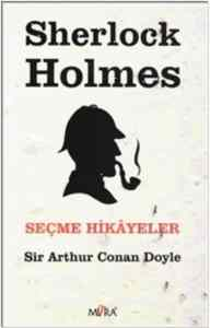 Sherlock Holmes - Seçme Hikayeler
