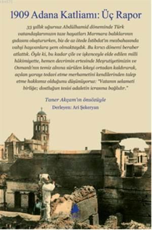 1909 Adana Katliamı:Üç Rapor