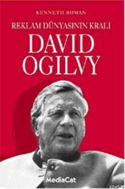 Reklam Dünyasının Kralı David Ogilvy