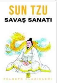 Sun Tzu Savaş Sana ...