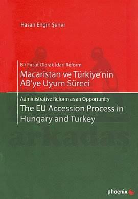 Macaristan ve Türkiye'nin AB'ye Uyum Süreci