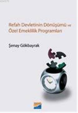 Refah Devletinin Dönüşümü Ve Özel Emeklilik Programlar
