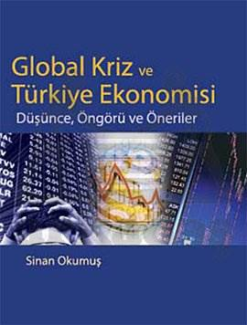 Global Kriz ve Türkiye Ekonomisi