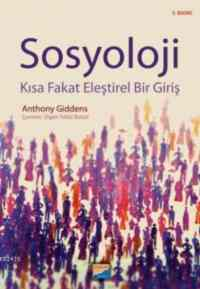 Sosyoloji Kısa Fakat Eleştirel Bir Giriş