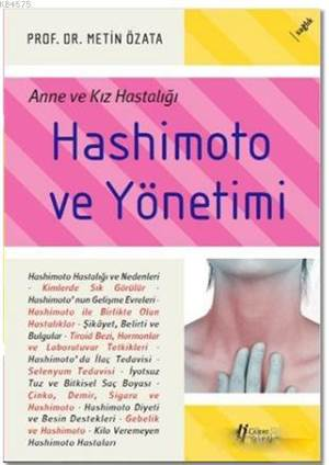 Hashimoto Ve Yönetimi; Anne Ve Kız Hastalığı