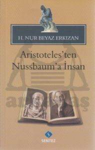 Aristoteles'ten Nussbaum'a İnsan